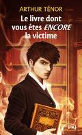 Le livre dont vous êtes ENCORE la victime