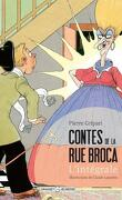 Contes de la rue Broca (Illustré)