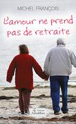 L'amour ne prend pas de retraite