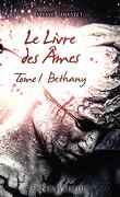 Le livre des âmes, tome 1 : Bethany
