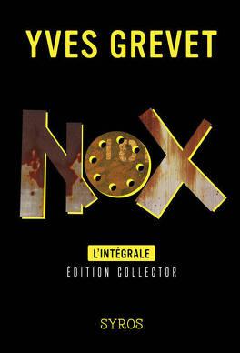 Couverture du livre : Nox - L'intègrale