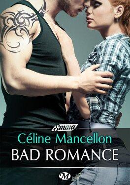 Couverture du livre : Bad Romance, Tome 1