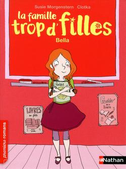 Couverture de La famille trop d'filles : Bella