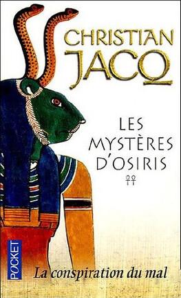 Couverture du livre : Les Mystères d'Osiris, Tome 2 : La Conspiration du mal