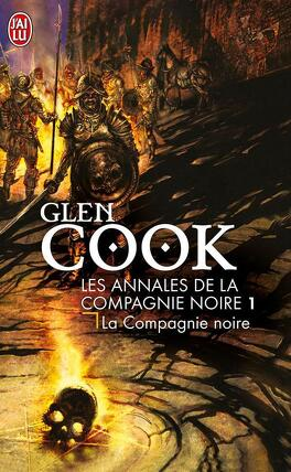 Couverture du livre : Les Annales de la Compagnie noire, Tome 1 : La Compagnie noire