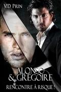 Alonso & Grégoire : Rencontre à risque