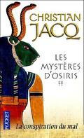 Les Mystères d'Osiris, Tome 2 : La Conspiration du mal