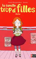 La Famille trop d'filles : Bella