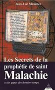 Les secrets de la prophétie de St Malachie