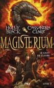 Magisterium, Tome 2 : Le Gant de cuivre