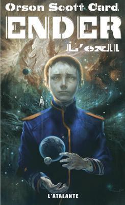 Couverture du livre : Le Cycle d'Ender, Tome 6 : Ender : L'Exil
