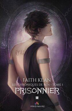 Couverture de Les Chroniques de Ren, Tome 1 : Prisonnier