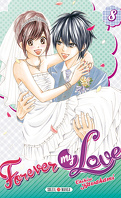 Forever my love, tome 8