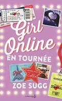 Girl Online, Tome 2 : En tournée