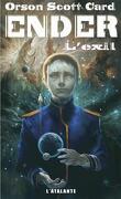 Le Cycle d'Ender, Tome 6 : Ender : L'Exil