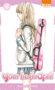 Your lie in april, tome 8