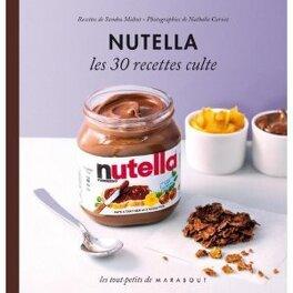 Couverture du livre : Nutella, les 30 recettes cultes