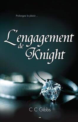 Couverture du livre : Tout ou Rien, Tome 3 : L'Engagement de Knight