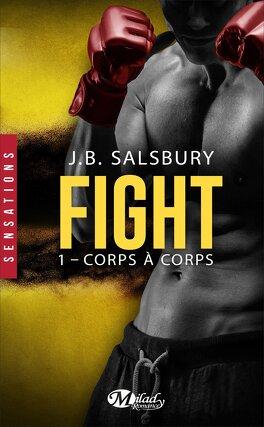 Couverture du livre : Fight, Tome 1 : Corps à corps