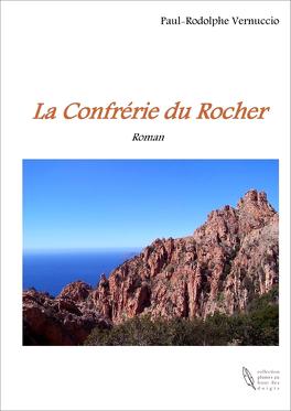 Couverture du livre : La confrérie du rocher