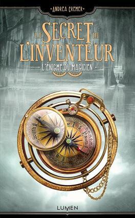 Couverture du livre : Le Secret de l'inventeur, Tome 2 : L'Énigme du magicien