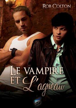 Couverture du livre : Le Vampire et l'Agneau