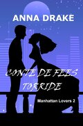 Manhattan Lovers, tome 2 : Conte de fées torride
