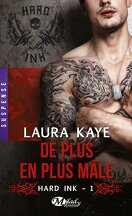 Hard Ink, Tome 1 : De plus en plus mâle