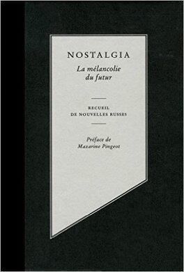 Couverture du livre : Nostalgia: la mélancolie du futur