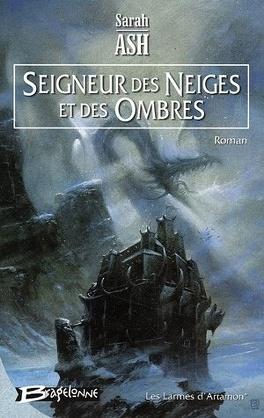 Couverture du livre : Les Larmes d'Artamon, Tome 1 : Seigneur des Neiges et des Ombres