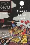 couverture Le Clan des Otori, Tome 3 : La Clarté de la lune