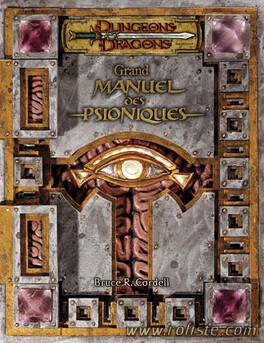 Couverture du livre : Dungeons & Dragons: Grand Manuel Des Psioniques Edition 3.5