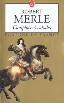 Couverture du livre : Fortune de France, tome 12 : Complots et cabales