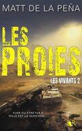 Les Vivants, Tome 2 : Les Proies