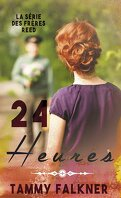 Les Frères Reed, Tome 5 : 24 heures