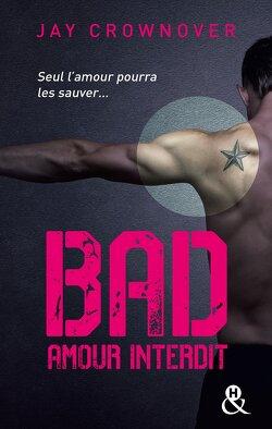 Couverture de Bad, Tome 1 : Amour interdit