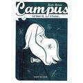 Campus, Tome 0 : Cet hiver-là, à Easton...