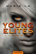 The Young Elites, Tome 2 : La Société de la Rose