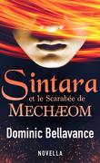 Alégracia, Tome 4 : Sintara et le Scarabée de Mechæom
