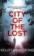 Rockton, Tome 1 : City of the Lost