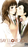 Say I Love You, tome 10