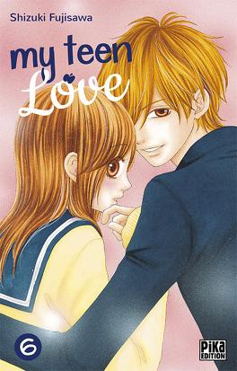 Couverture du livre : My teen love, tome 6