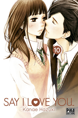 Couverture du livre : Say I Love You, tome 10
