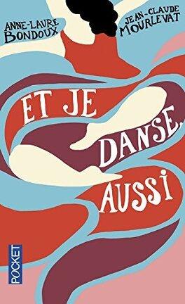 Couverture du livre : Et je danse, aussi