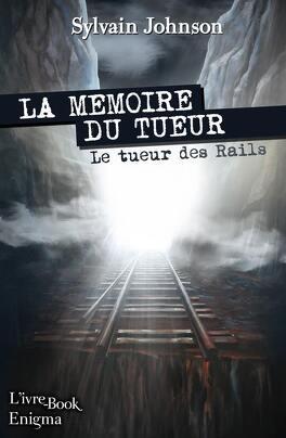 Couverture du livre : La mémoire du tueur