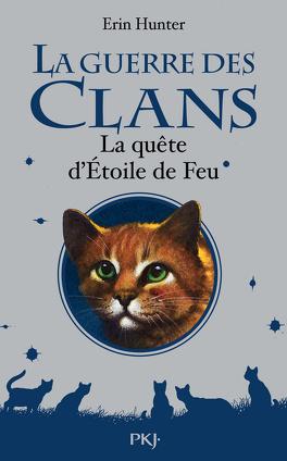 Couverture du livre : La Guerre des Clans, HS n°1 : La Quête d'Étoile de Feu