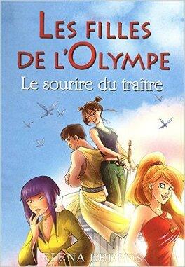 Couverture du livre : Les filles de l'Olympe, Tome 5 : Le sourire du traître