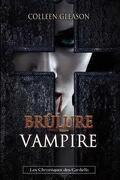 Les Chroniques de Gardella, Tome 4 : Brûlure Vampire