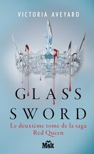 Red Queen, Tome 2 : Glass Sword