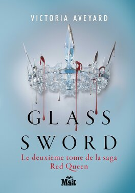 Couverture du livre : Red Queen, tome 2 : Glass Sword